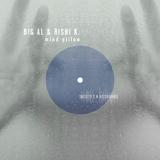 Mind Pillow by Big Al & Rishi K. mp3 download