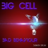 Bad Behaviour by Big Cell mp3 download