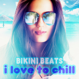 I Love to Chill by Bikini Beats mp3 download