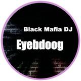 Eyebdoog by Black Mafia DJ mp3 download