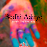 Live in the Moment by Bodhi Adityo mp3 download