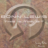 This Is the Bit Ep by Bonn Lewis mp3 download