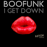 I Get Down by Boofunk mp3 download