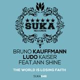 The World Is Losing Faith by Bruno Kauffmann & Ludo Kaiser feat. Ann Shine mp3 download