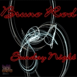 Sunday Night by Bruno Rod mp3 download