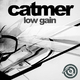 Catmer Low Gain
