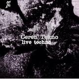 Live Techno by Ceren Tekno mp3 download