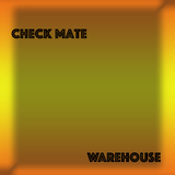 Warehouse by Check Mate mp3 download