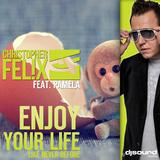 Enjoy Your Life Mixes by Christopher Felix feat. Pamela mp3 download