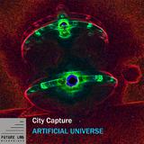 Artificial Universe by City Capture mp3 download