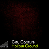 Hollow Ground by City Capture mp3 download