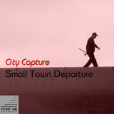 Small Town Departure by City Capture mp3 download