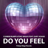 Do You Feel by Clemens Rumpf & Tony Bravo feat. Gary Adams mp3 download