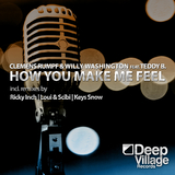 How You Make Me Feel by Clemens Rumpf & Willy Washington feat. Teddy B. mp3 download