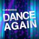 Club Madness Dance Again