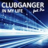 In My Life by Clubganger feat. Pia mp3 download