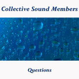 Questions by Collective Sound Members mp3 download