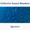 Questions by Collective Sound Members mp3 downloads