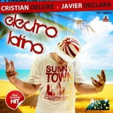 Electro Latino by Cristian Deluxe & Javier Declara mp3 download