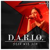 Sein wie ich by D.a.r.i.o. mp3 download