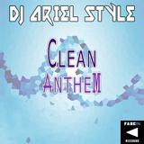 Clean Anthem by DJ Ariel Style mp3 download