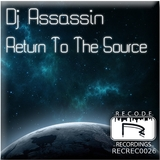 Return to the Source by DJ Assassin mp3 download