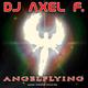 DJ Axel F. Angelflying