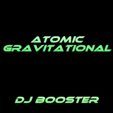 Atomic Gravitational by DJ Booster mp3 download