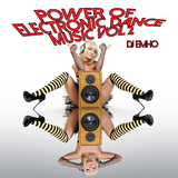 Power of Electronic Dance Music Vol 2 by DJ Emho mp3 download