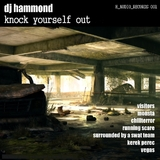 Knock Yourself Out by DJ Hammond mp3 download
