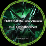 Torture devices by DJ Hammond mp3 download