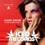 Dark Show by DJ Miss Ka-rine & Axel G mp3 download