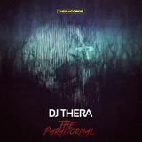 The Paranormal by DJ Thera mp3 download