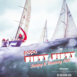 Pupa Fifty Fifty Sailing & Relaxing Hits by DJ Volkan Uca mp3 download