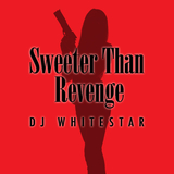 Sweeter Than Revenge by DJ Whitestar mp3 download