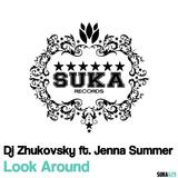 Look Around by DJ Zhukovsky feat. Jenna Summer mp3 download