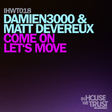 Come On Let's Move by Damien3000 & Matt Devereaux mp3 download