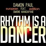 Rhythm Is a Dancer(European Edition) by Damon Paul feat. Simone Mangiapane mp3 download