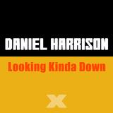 Looking Kinda Down by Daniel Harrison mp3 download