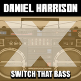 Switch That Bass by Daniel Harrison mp3 download