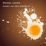 Augen Auf Beim Eierkauf by Daniel Levez mp3 downloads