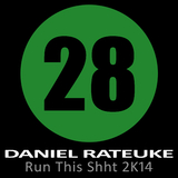 Run This Shht 2K14 by Daniel Rateuke mp3 download
