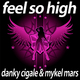 Danky Cigale and Mykel Mars Feel so High - Deluxe Edition