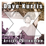 Dave Kurtis - Artist Collection by Dave Kurtis mp3 download