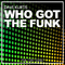 Who Got the Funk by Dave Kurtis mp3 downloads