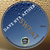 Sweat by Dave Nyx Aether mp3 downloads