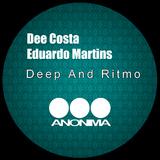 Deep and Ritmo by Dee Costa & Eduardo Martins mp3 downloads