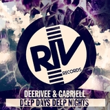 Deep Days Deep Nights by DeeRiVee & Gabriell mp3 download