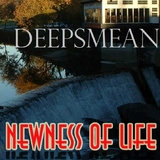 Newness of Life by Deepsmean mp3 download