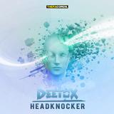 Headknocker by Deetox mp3 download